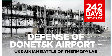The Defense of Donetsk Airport – Ukrainian Battle of Thermopylae