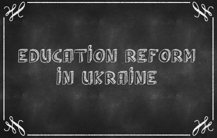 What you need to know about the education reform in Ukraine